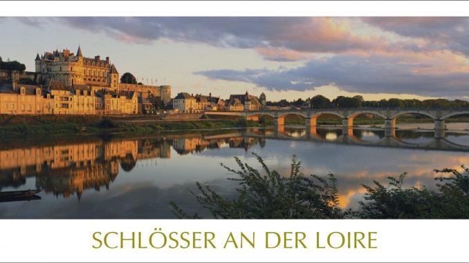 """Ewiger Kalender """"Schlösser an der Loire"""" - (c) Edition Panorama"""