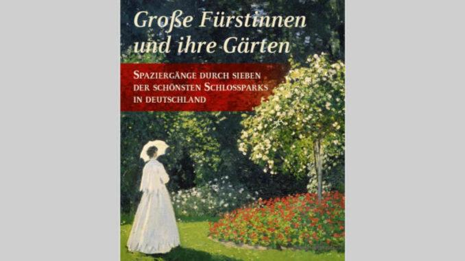 Buchcover: Große Fürstinnen und ihre Gärten