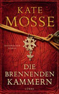 Buchtitel Die Brennenden Kammern von Kate Mosse © Verlag Bastei Lübbe