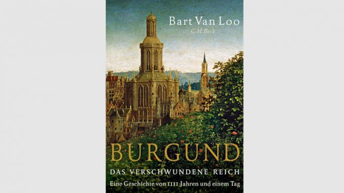 "Buchcover ""Burgund"" - Van Loo © CH Beck Verlag"
